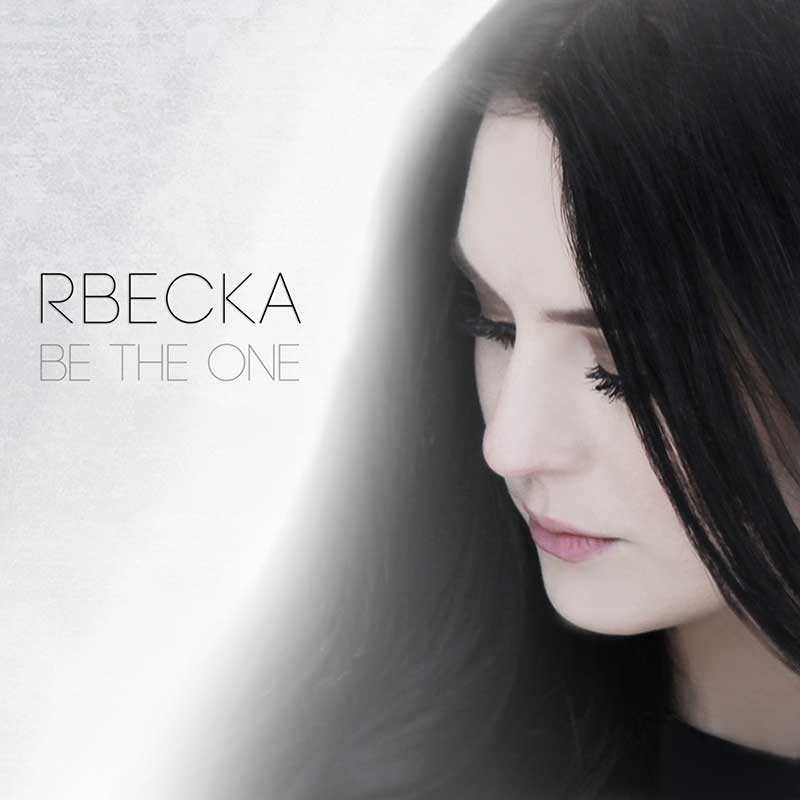 Rbecka Be the One