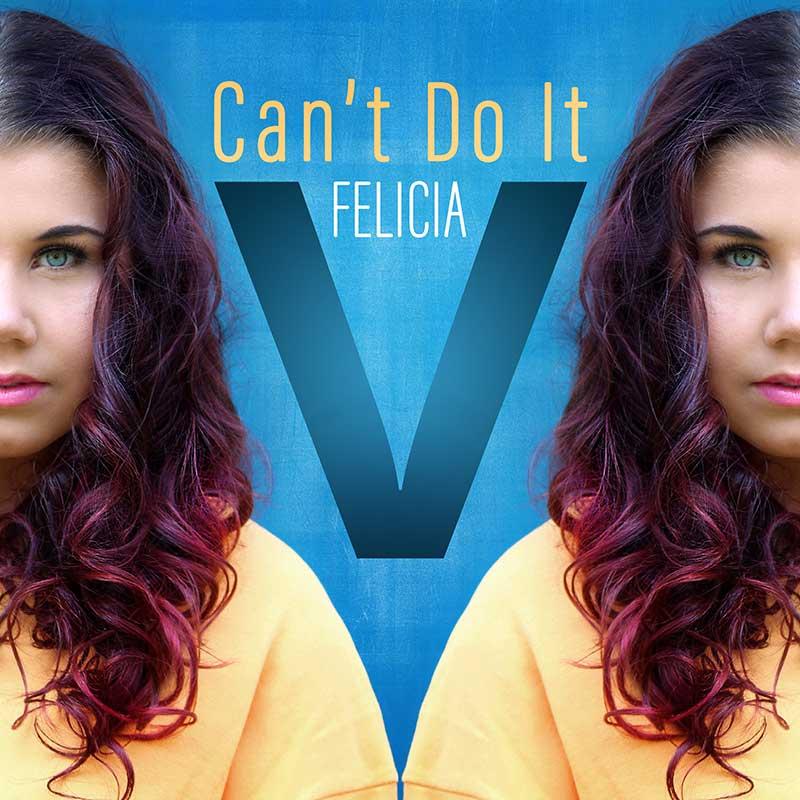 Felicia Vårnäs Can´t Do It singel